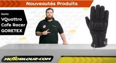 Gants V'Quattro Café Racer Gore-Tex, vidéo de présentation Motoblouz