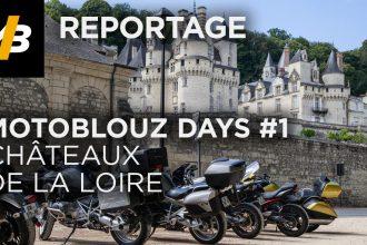 #1 Motoblouz days chateaux loire